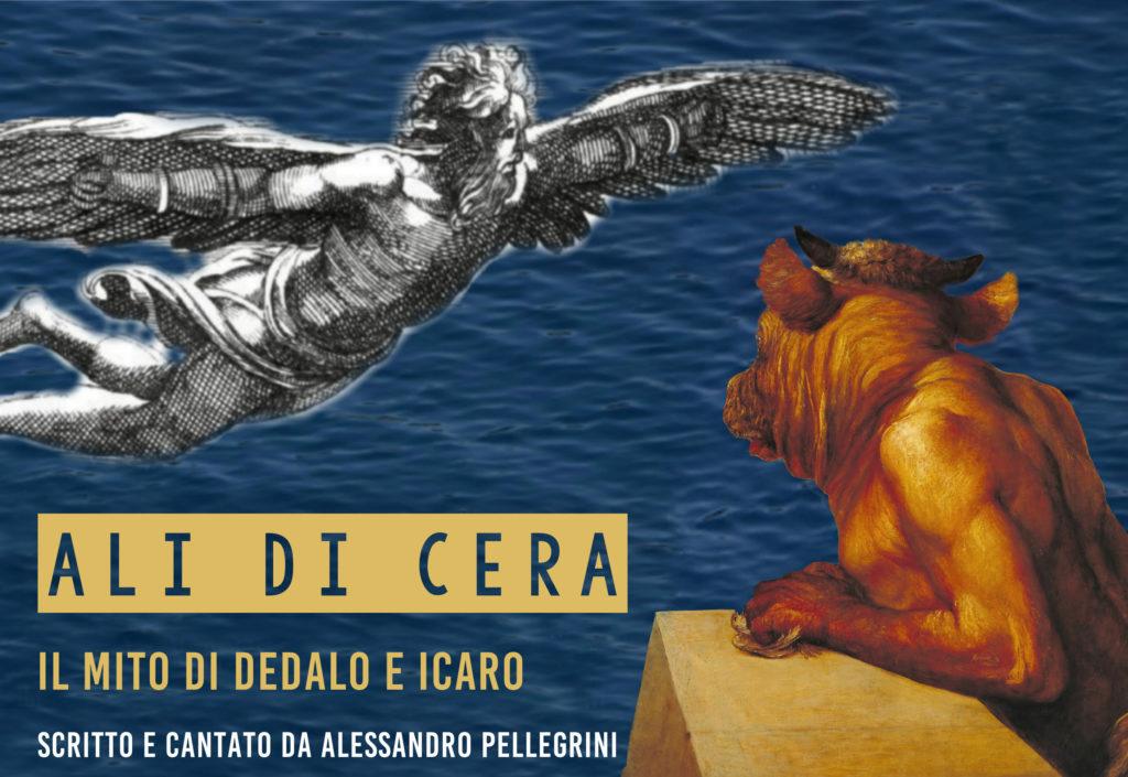 Ali di Cera Alessandro pellegrini cantautore dedalo icaro mito
